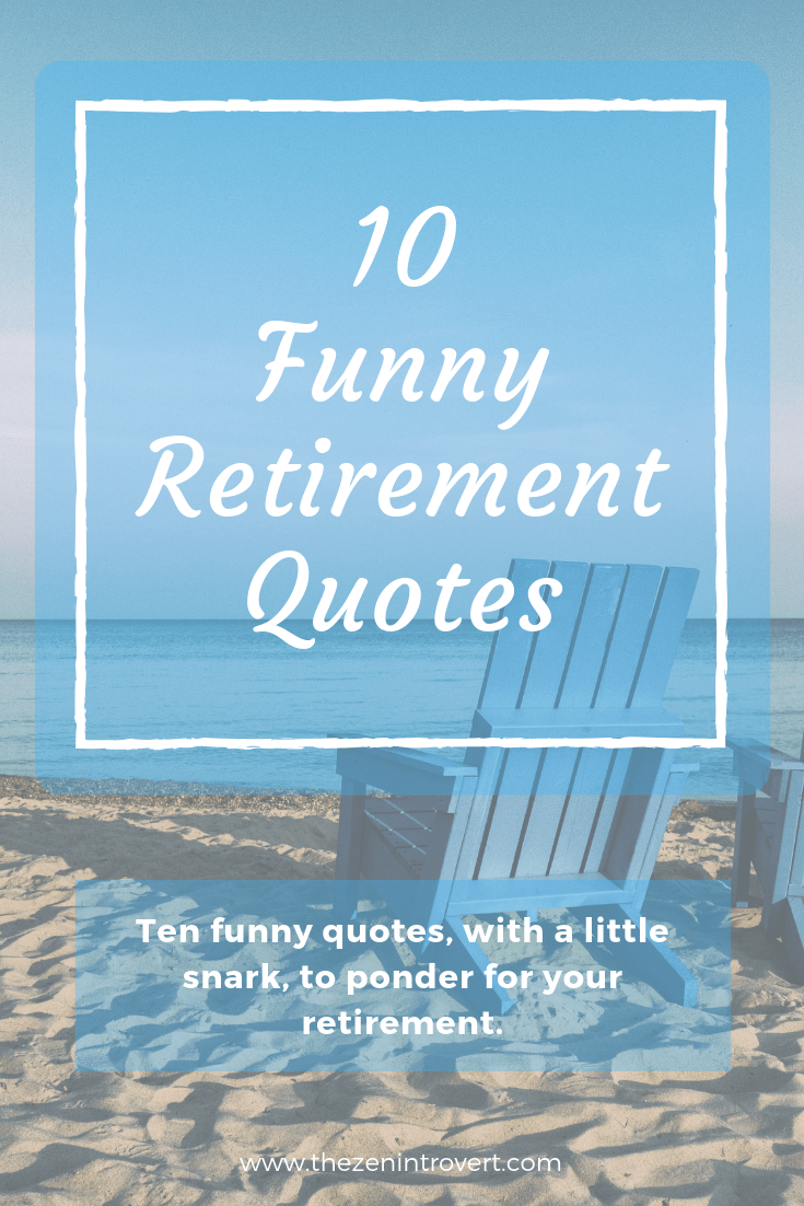 Pin On The Retirement Life
