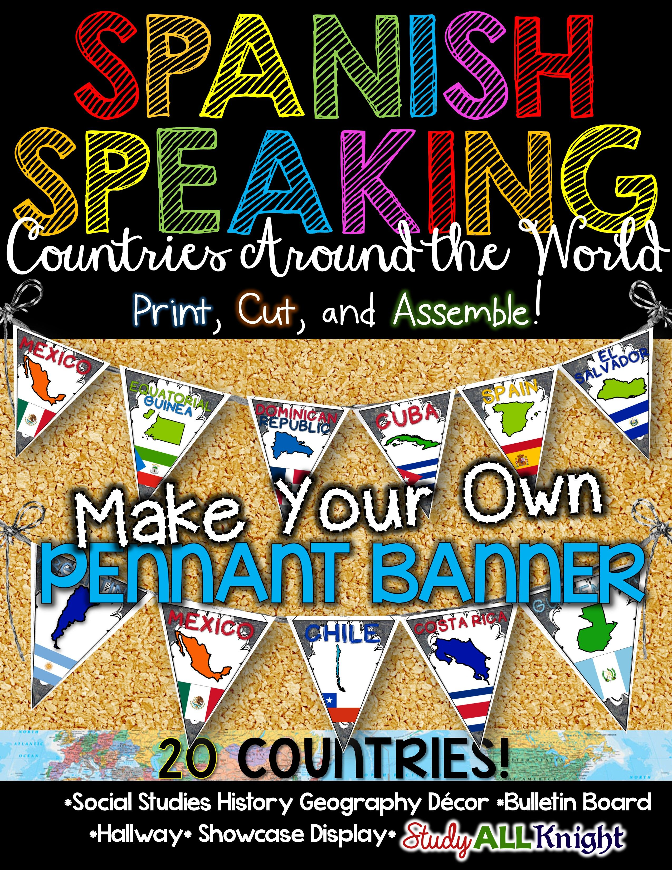 Spanish Speaking Countries Classroom Decor Make Your Own