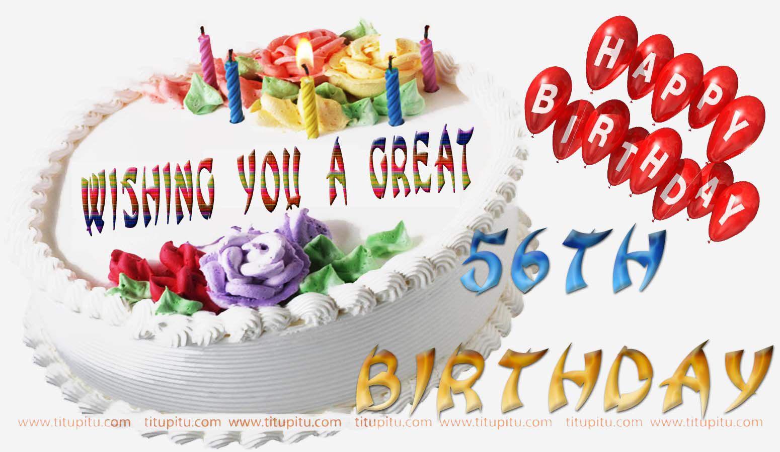 Verjaardag 56.Wishing You A Great 56 Th Birthday Happy Birthday