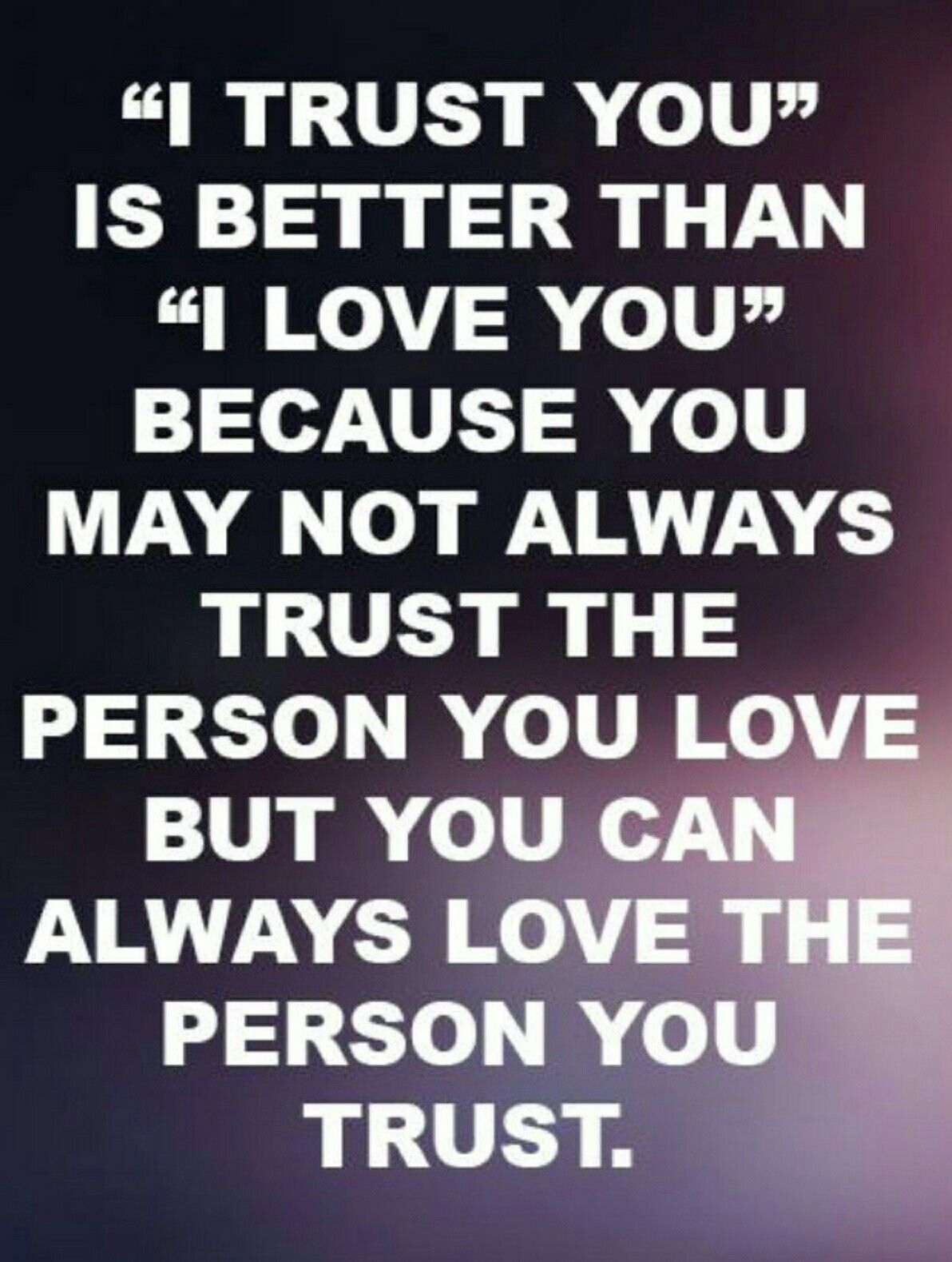 Trust Versus Love Trust Yourself Quotes Relationship Trust Quotes Trust Quotes