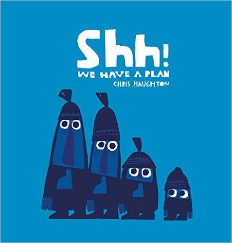 Buy Shh We Have A Plan Book Online At Low Prices In India Shh We Have A Plan Reviews Ratings Amazon In Chris Haughton Children S Picture Books Childrens Books