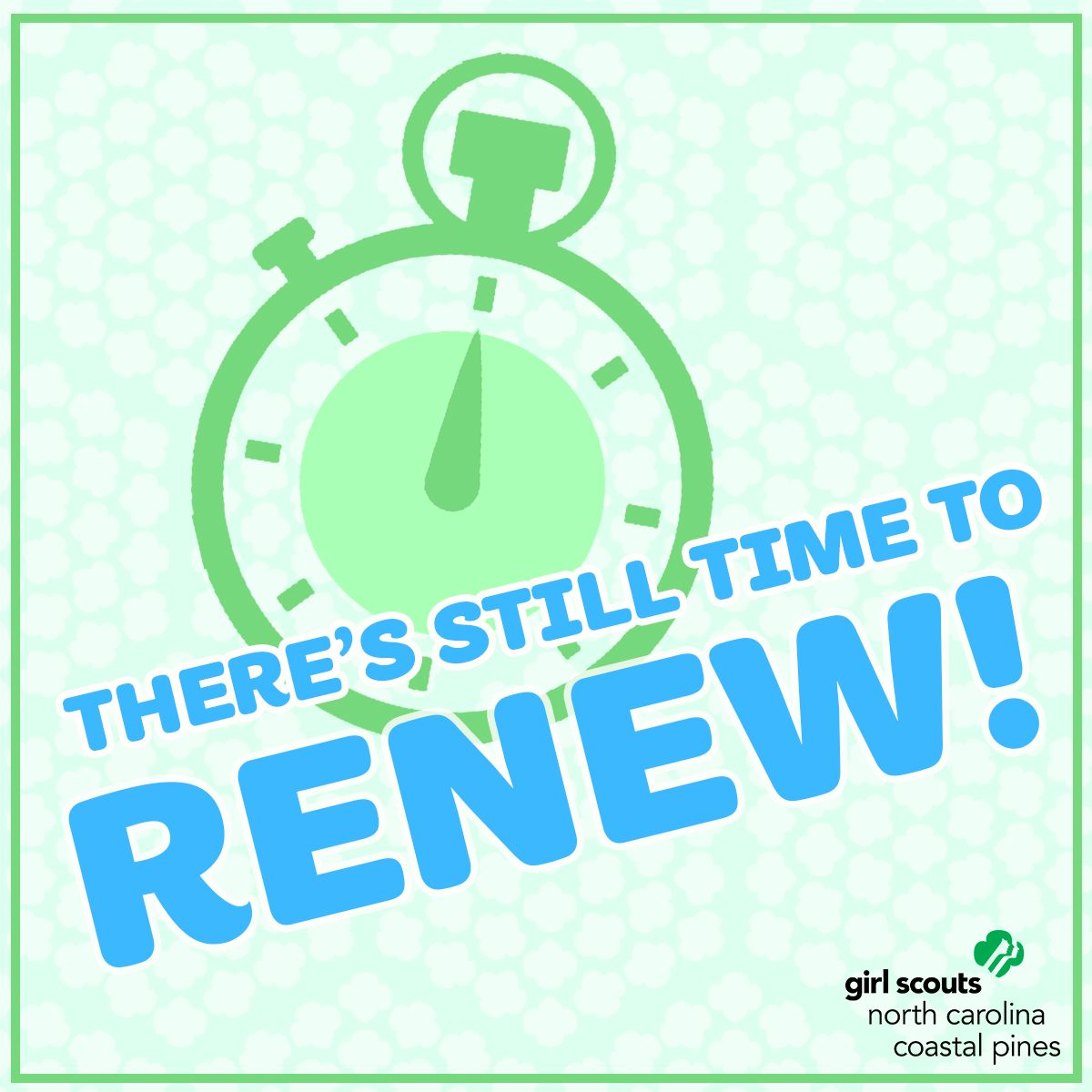 Dont worry girl scouts its not too late to renew your