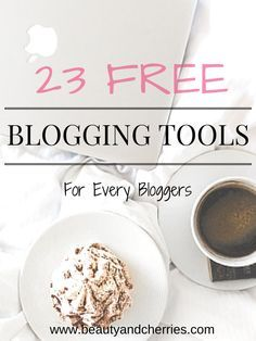 OMG! Every Blogger Should Use these free blogging tools! They are incredibly useful and game changer! #blogging #bloggingtips