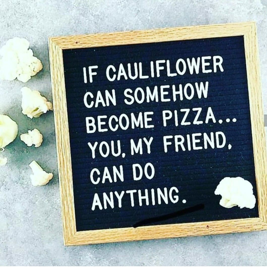 Cheesy Cauliflower Casserole Ruled Me Recipe Funny Quotes Quirky Quotes Positive Quotes