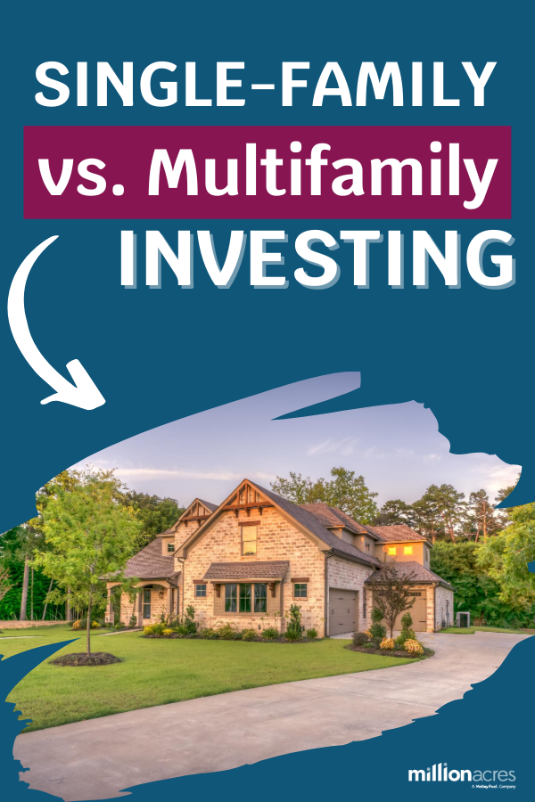 Pros Cons Of Single Family Vs Multifamily Investing Real Estate Buying Real Estate Investing Rental Property Investment
