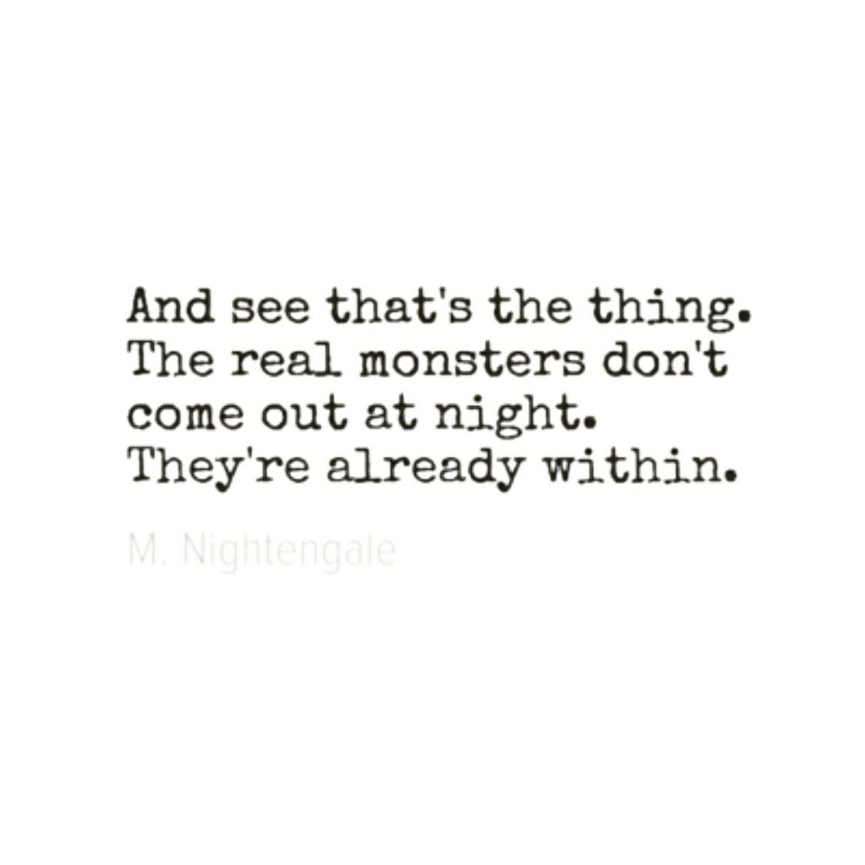 Quotes Within Quotes Monsters Withinquotes Night  Quotes  Pinterest