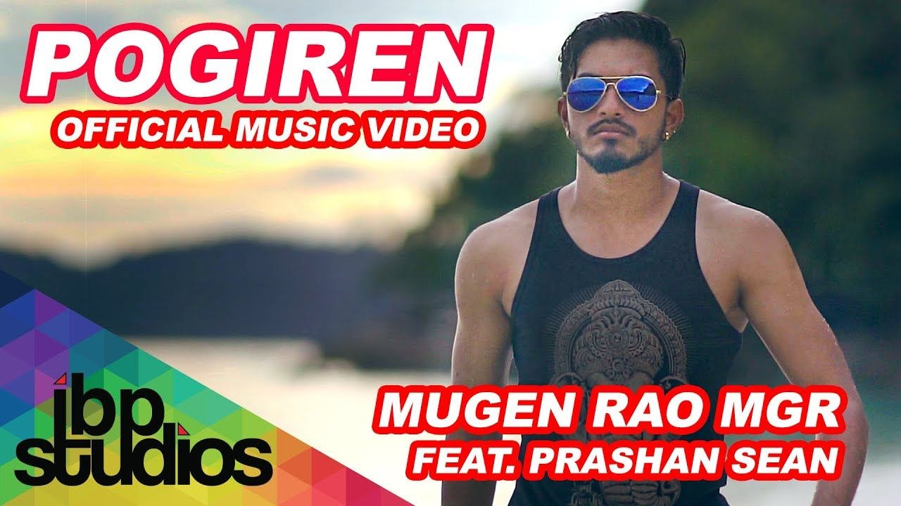 Cool Pogiren Mugen Rao Mgr Feat Prashan Sean Official Music Video 4k Music Videos Trending Songs Album Songs
