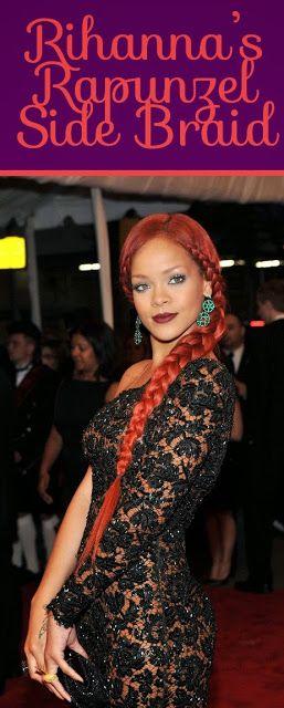 Rihanna's Rapunzel Side Braid - DIY Hairstyle