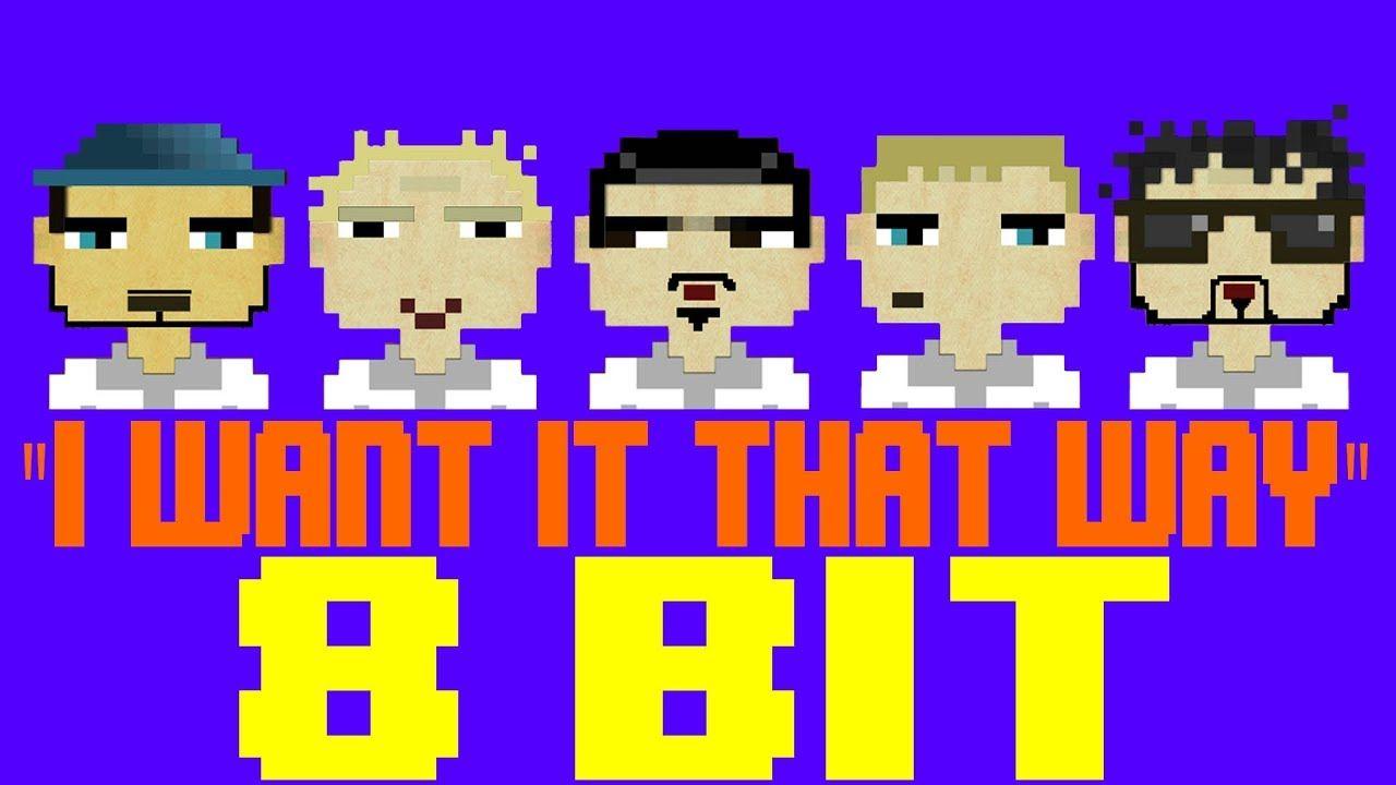 I Want It That Way 8 Bit Tribute To Backstreet Boys 8 Bit Universe Backstreet Boys 8 Bit Tribute
