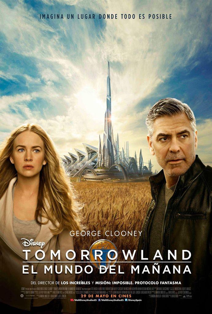 Tomorrowland El Mundo Del Manana Tomorrowland Movie Tomorrowland Full Movies