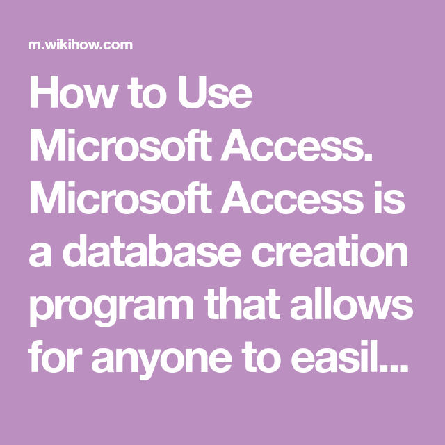 Use Microsoft Access | Access | Microsoft, Being used, Projects