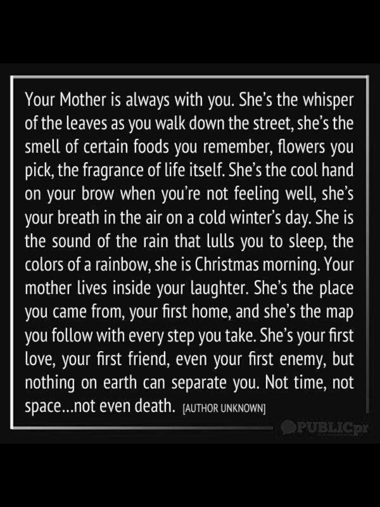 Unconditional Love From Your Mother Words To Live By Pinterest