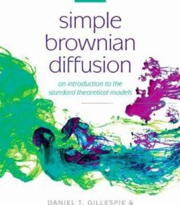 Simple Brownian Diffusion An Introduction To The Standard