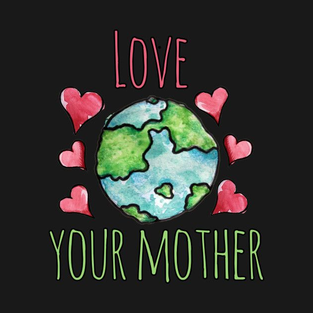 T-Shirts, Love your mother earth day | Tree quotes, Mother earth art, Mother  earth