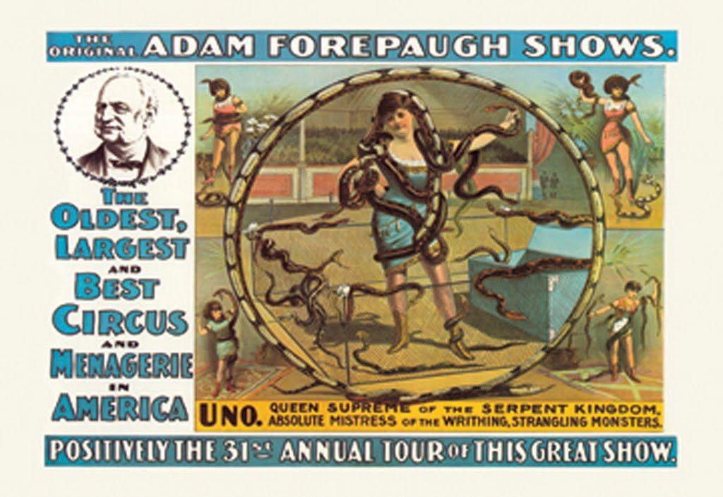 Uno, Queen Supreme of the Serpent Kingdom - The Original Adam Forepaugh Shows