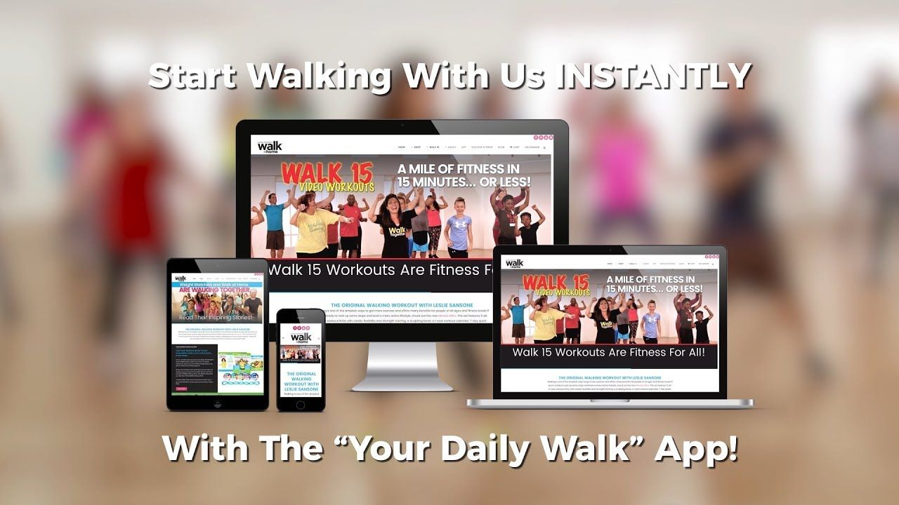Walk With Us Instantly With The Your Daily Walk App! Leslie sansone Walking apps Walking