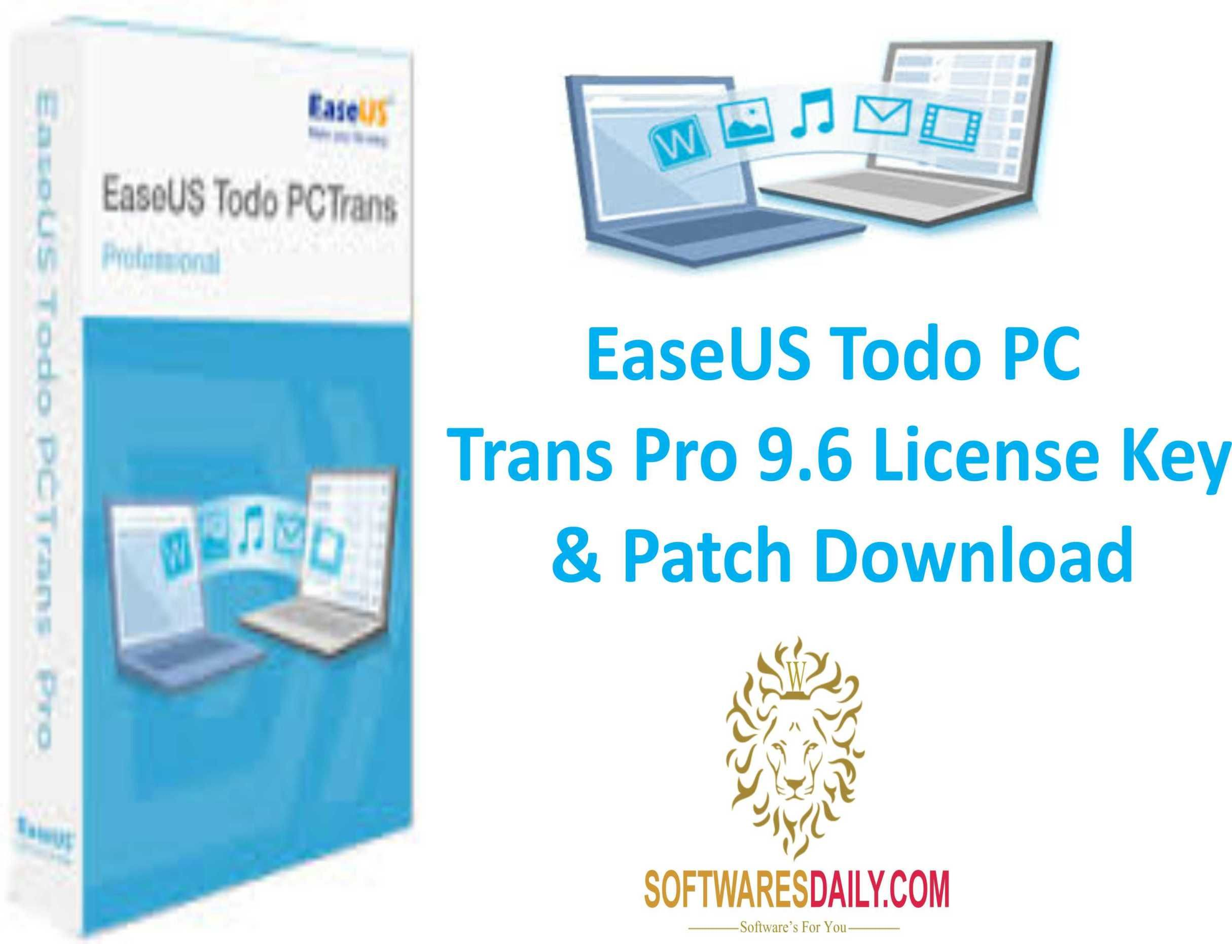 EaseUS Todo PCTrans Pro 9 6 License Key & Patch Download