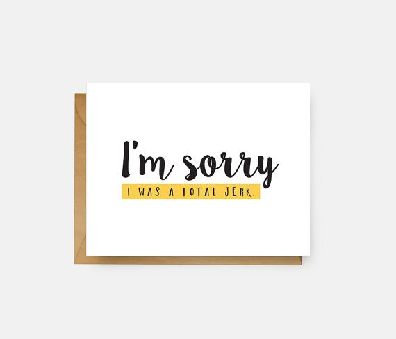 I M Sorry I Was Such A Jerk Card Apology Card Greeting Card