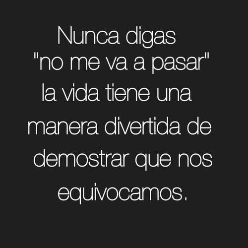 Frases Español Amor Vida At Luna Garcia Thats Right