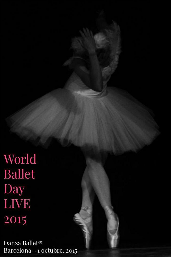 World Ballet Day LIVE 2015 Danza Ballet® Barcelona.