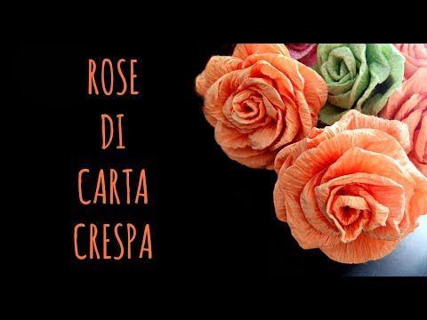 Youtube Fiori Di Carta.Rose Di Carta Crespa Facilissime Fiori Di Carta Arte Per Te