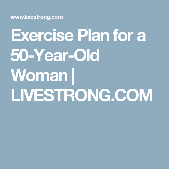 exercise because 50 period olds