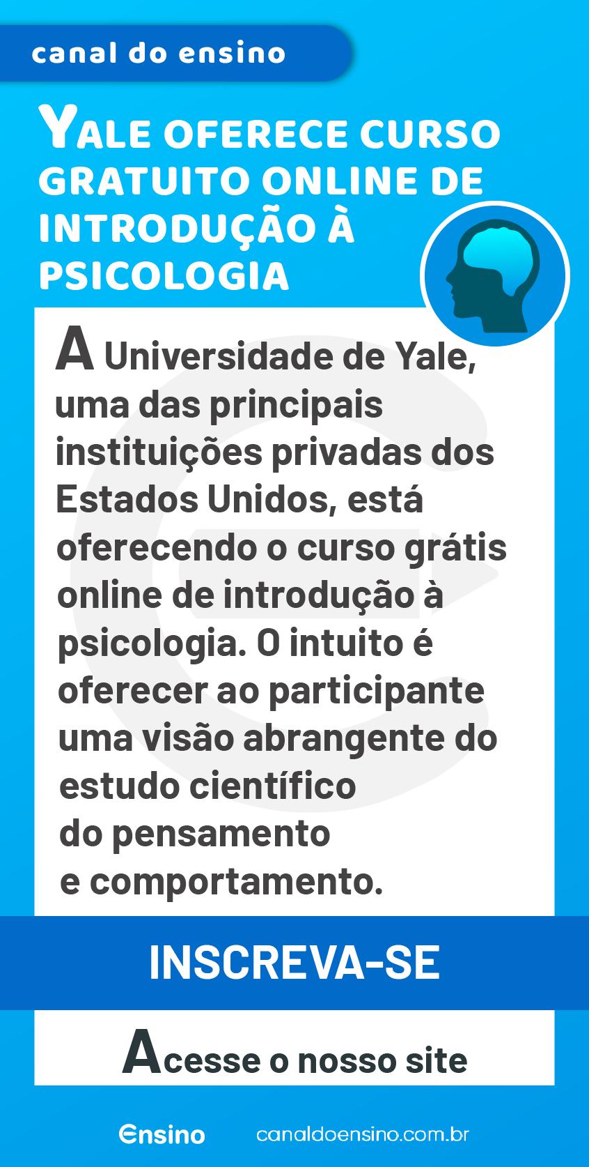 Yale Oferece Curso Gratuito Online De Introducao A Psicologia Cursos Gratuitos Cursos Online De Graca Cursos Gratuitos Com Certificado