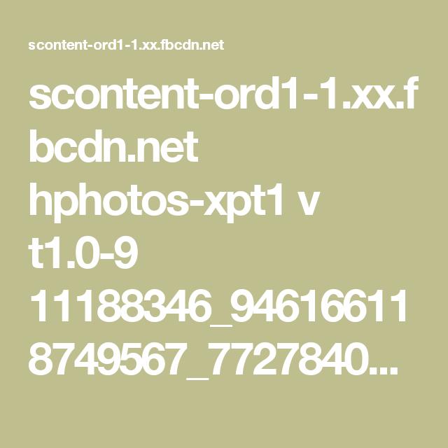 scontent-ord1-1.xx.fbcdn.net hphotos-xpt1 v t1.0-9 11188346_946166118749567_7727840018383354202_n.jpg?oh=426b65f6da5e64f5923ab845b33a444a&oe=563EAEE9