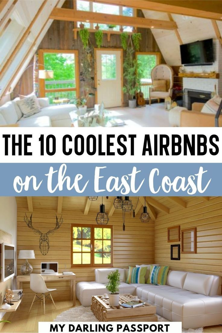 THE TEN COOLEST AIRBNBS ON THE EAST COAST - My Dar