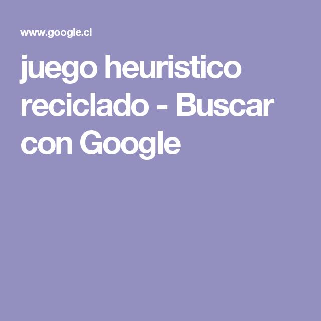 juego heuristico reciclado - Buscar con Google