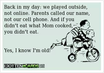 Back In The Day Back In My Day Words Funny Quotes