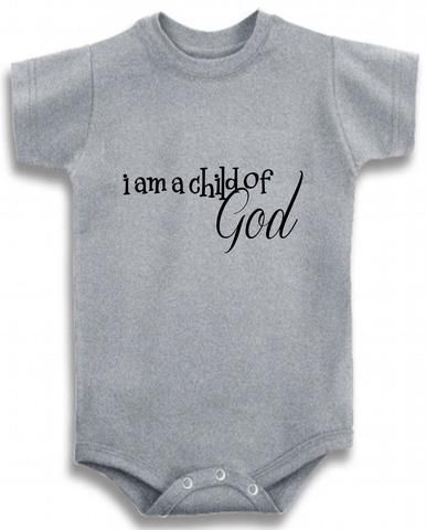 861c61e70 I am a child of God religious cute infant clothing funny baby ...