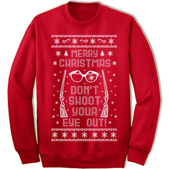 3cd3a99e792 Don t Shoot Your Eye Out Ugly Christmas Sweater. Unisex Adult Sweatshirt. A  Christmas Story Sweater. You ll Shoot Your Eye Out Kid.