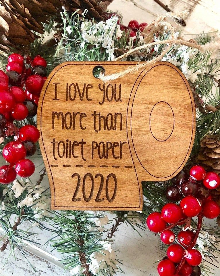 I love you more than toilet paper 2020 Christmas Ornament