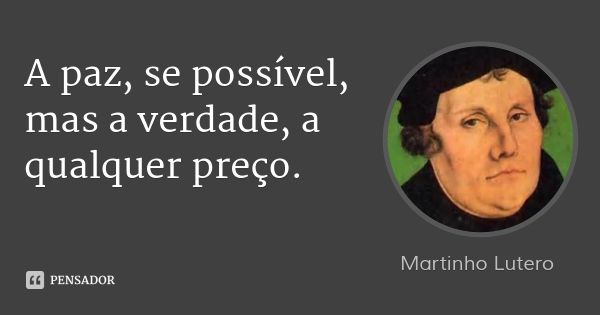 Martinho Lutero Frases Jesus Is Lord Frases E Wisdom Quotes