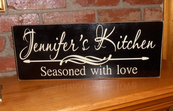 Personalized Kitchen Seasoned With Love Wall Wood Sign Plaque Design Your Own 30 00 Via Etsy Personalized Kitchen Plaque Design Kitchen Decor Signs