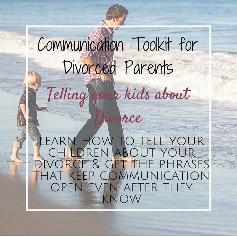 Communication Toolkit_Telling Your Children about Divorce