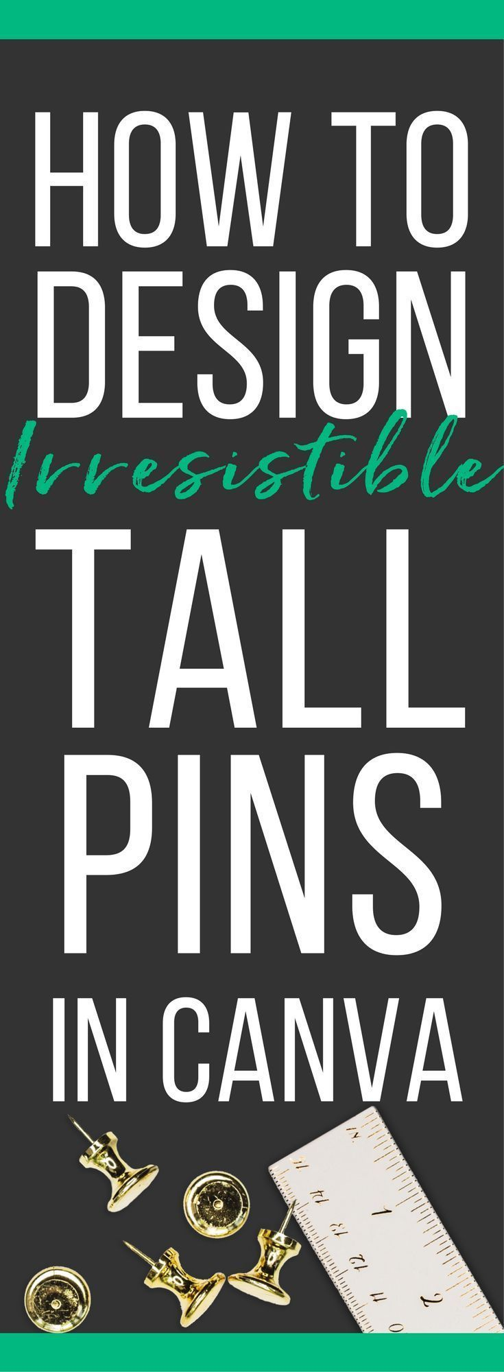 How To Design Irresistible Tall Pins In Canva Quotes