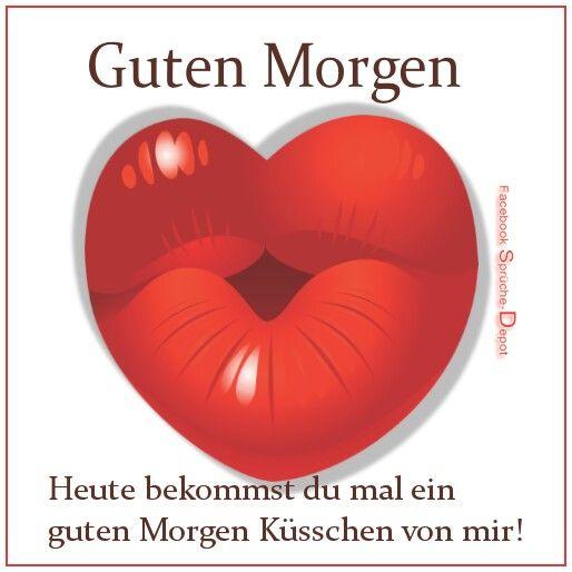 Good Morning Guten Morgen Guten Morgen Kuss Und Guten
