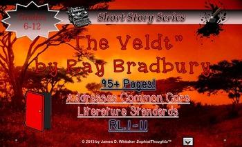 005 The Veldt by Ray Bradbury Short Story Unit Resource The