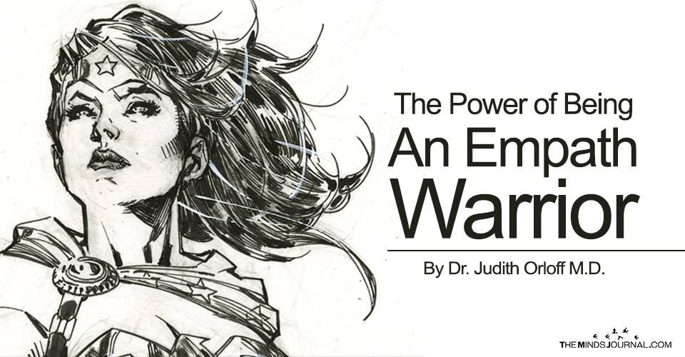 The Power of Being an Empath Warrior - The Minds Journal