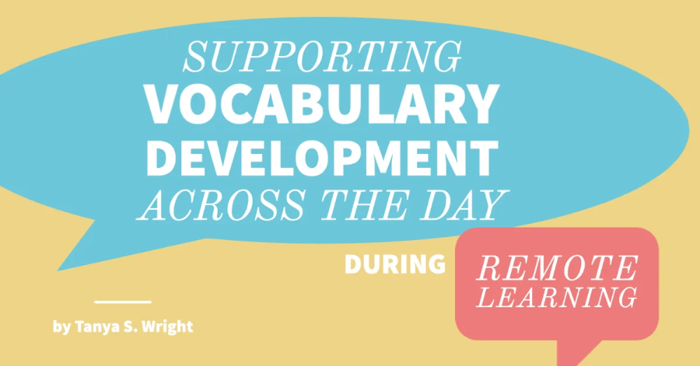 Supporting Vocabulary Development Across The Day During Remote Learning In 2020 Vocabulary Development Vocabulary Learning Support