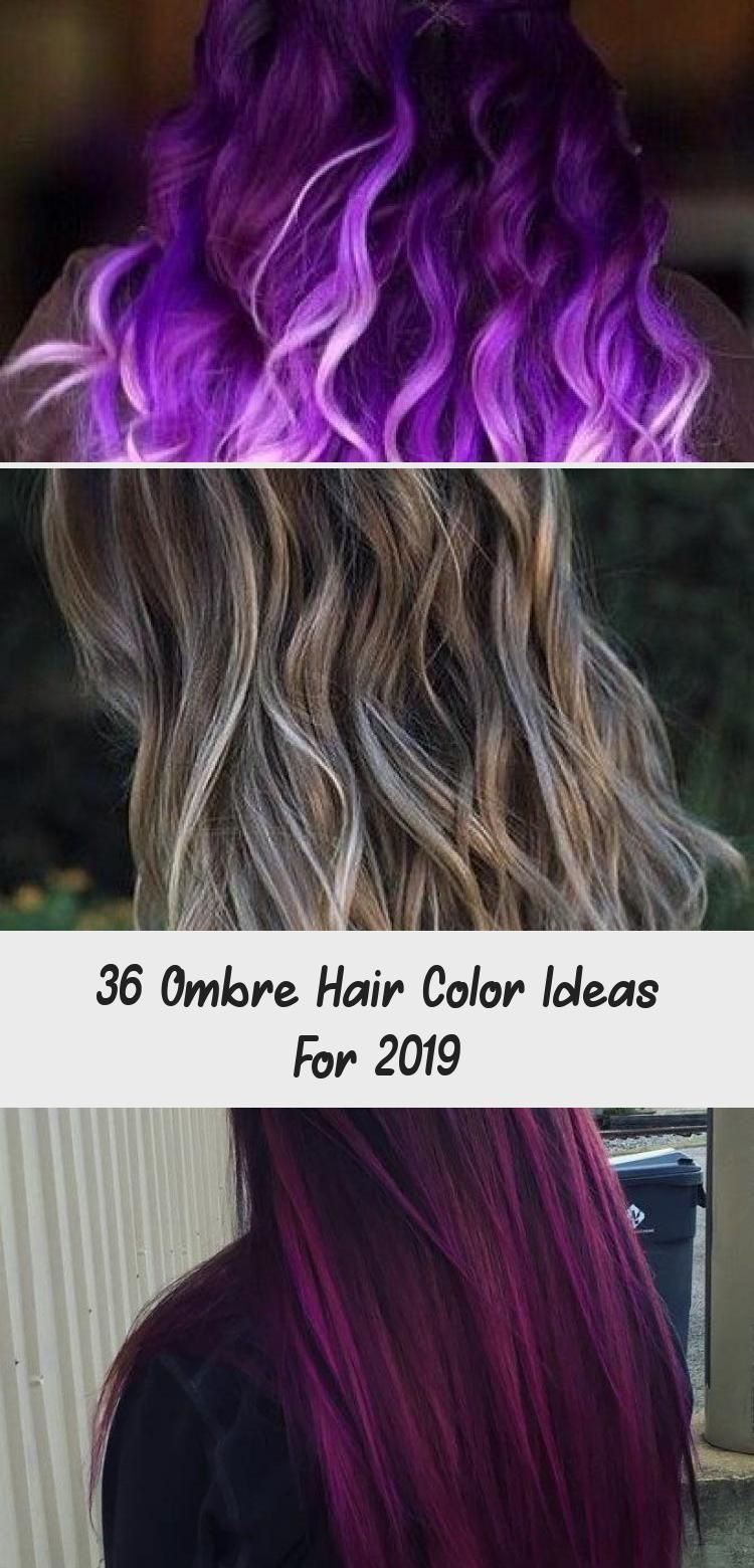36 Ombre Hair Color Ideas For 2019 Hair Care Care Color Greyombrehair Hair Ideas Ombre Ombre Hair In 2020 Ombre Hair Color Ombre Hair Brown Ombre Hair Color