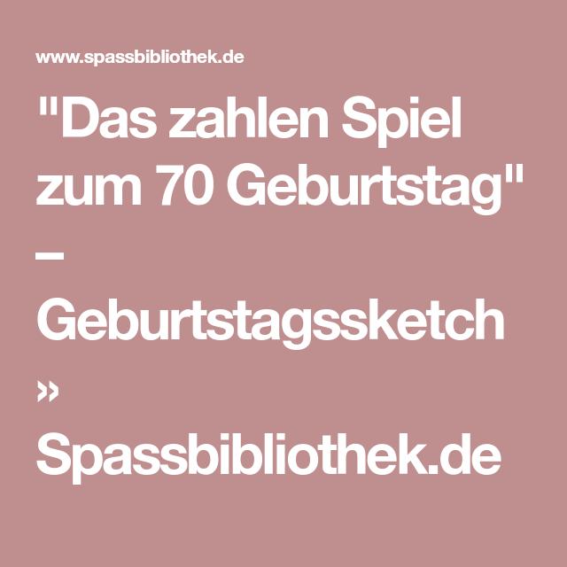 Das Zahlen Spiel Zum 70 Geburtstag Geburtstagssketch