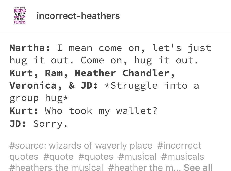 Heathers Memes Incorrect Heathers In 2020 Heathers The Musical Funny Heathers The Musical Heathers