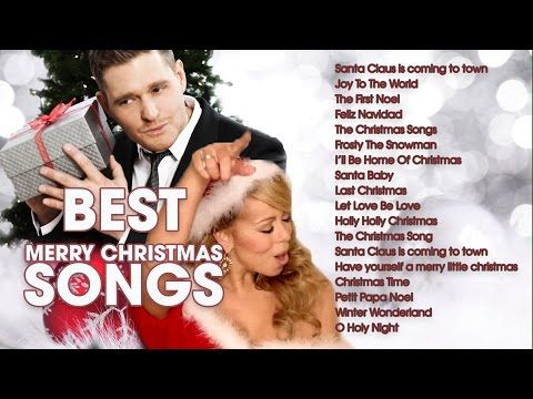 Top Christmas Songs Ever Playlist 2016 - Best Christmas Songs by Michael Buble, Mariah Carey ...