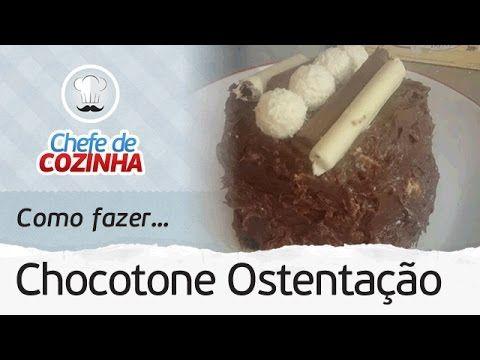 Como fazer Chocotone Ostentação (Receitas de Natal) | Por: Chef Alex Granig - YouTube