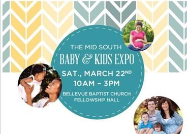 Mid South Baby & Kids Expo in Memphis, TN   March 22, 2014 ...