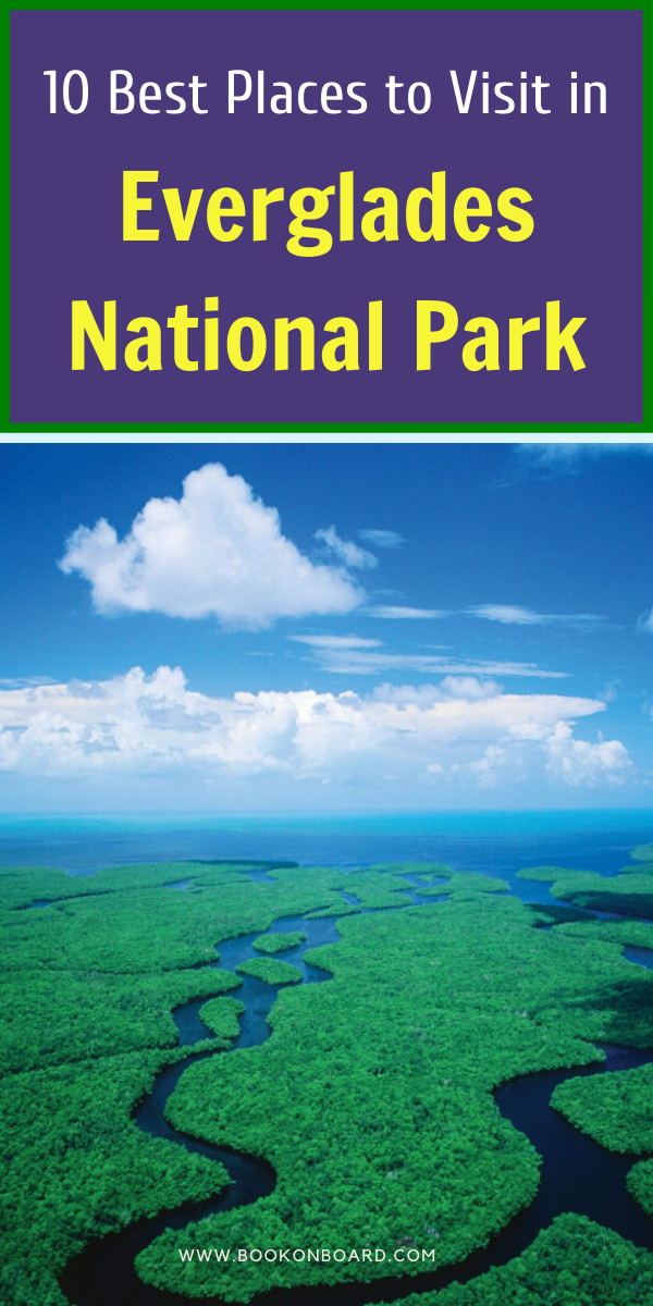 10 Best Places To Travel In Everglades National Park In 2021 Florida National Parks National Parks Trip Everglades National Park