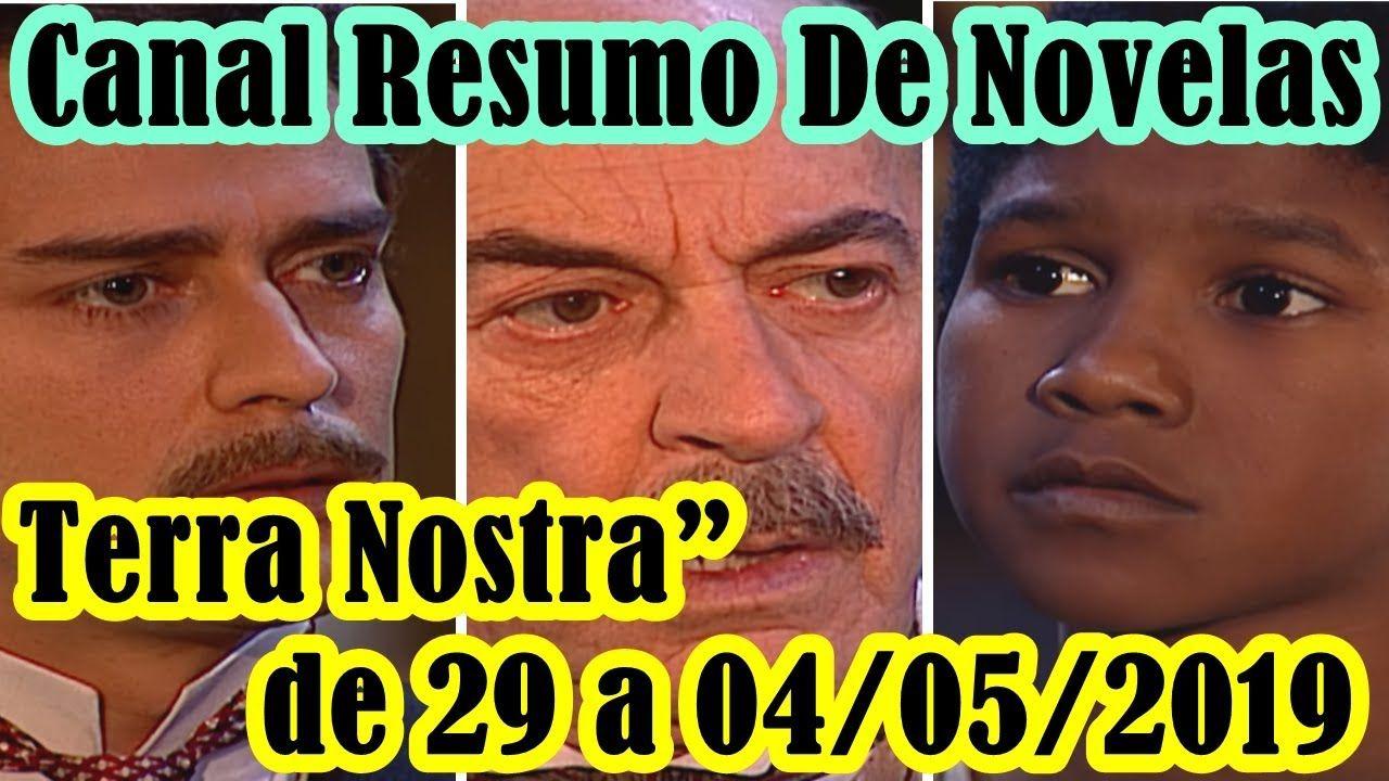 Terra Nostra Capitulos De 29 A 04 05 2019 Novelas Face Black